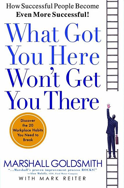 Cover art for What Got You Here Won't Get You There