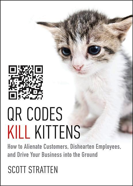 Cover art for QR Codes Kill Kittens