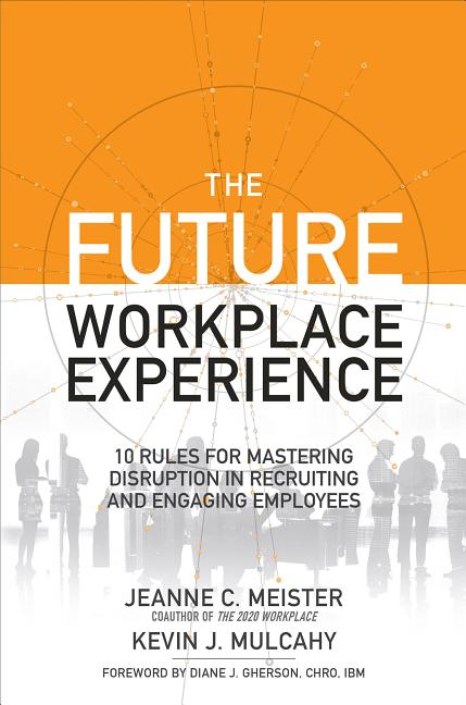 Cover art for The Future Workplace Experience