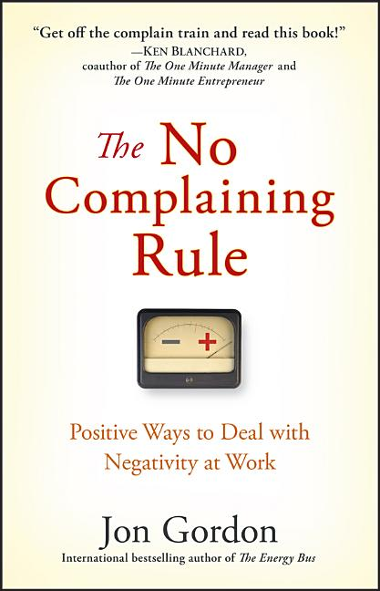Cover art for The No Complaining Rule