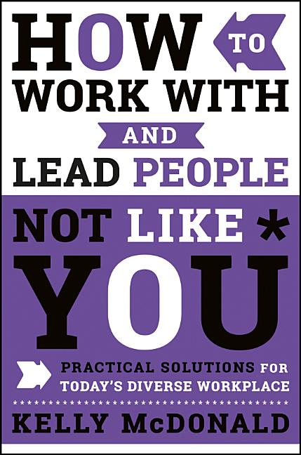Cover art for How to Work with and Lead People Not Like You