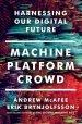 Cover art for Machine, Platform, Crowd