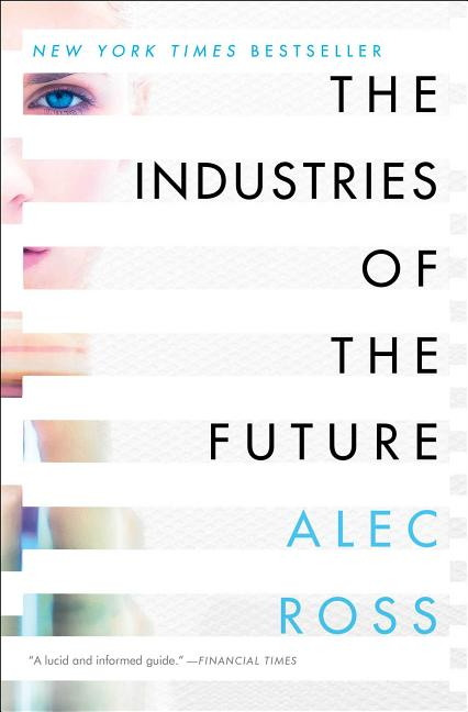 Cover art for The Industries of the Future