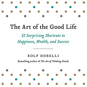 Cover art for The Art of the Good Life