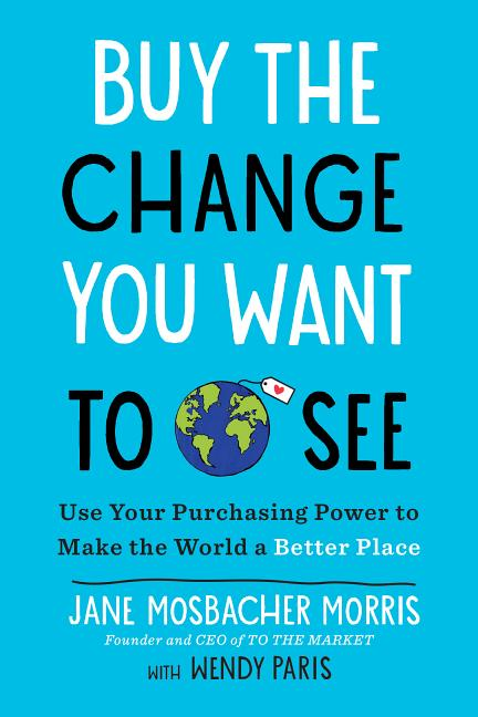 Cover art for Buy the Change You Want to See