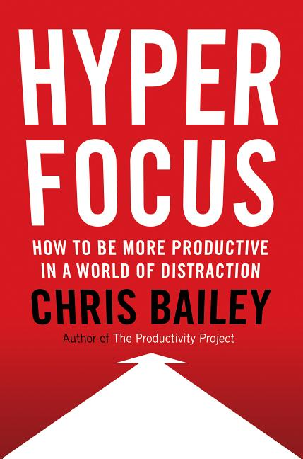Buy Hyperfocus By Chris Bailey In Bulk Bulk Discounts On