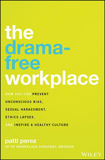 Cover art for The Drama-Free Workplace