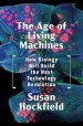 Cover art for The Age of Living Machines