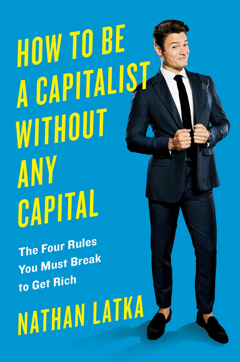 Cover art for How to Be a Capitalist Without Any Capital