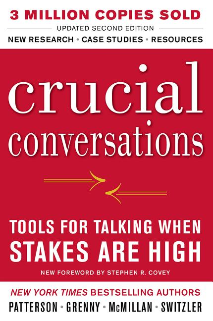 Cover art for Crucial Conversations Tools for Talking When Stakes Are High, Second Edition