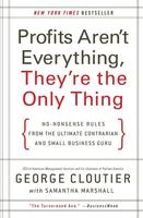 Cover art for Profits Aren't Everything, They're the Only Thing