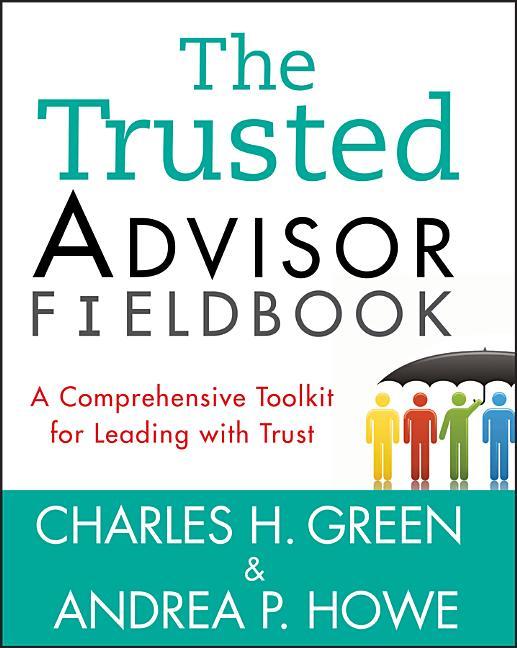 Cover art for The Trusted Advisor Fieldbook