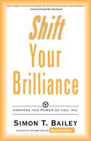 Cover art for Shift Your Brilliance