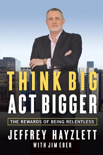 Cover art for Think Big, Act Bigger