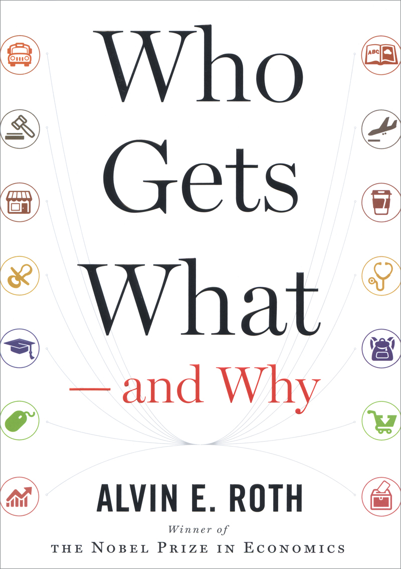 Cover art for Who Gets What -- And Why
